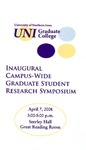 Inaugural Campus-Wide Graduate Student Research Symposium [Program], 2008 by University of Northern Iowa