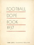 Football Dope Book 1937 by Iowa State Teachers College