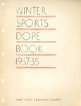 Winter Sports Dope Book 1937-38 by Iowa State Teachers College