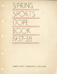 Spring Sports Dope Book 1937-38 by University of Northern Iowa
