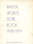 Winter Sports Dope Book 1938-1939 by Iowa State Teachers College