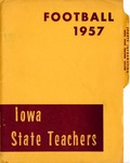 Football 1957 by Iowa State Teachers College