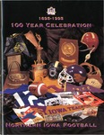 1895-1995 100 Year Celebration Northern Iowa Football by University of Northern Iowa