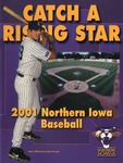 2001 Northern Iowa Baseball by University of Northern Iowa