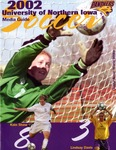 Soccer 2002 University of Northern Iowa Media Guide by University of Northern Iowa