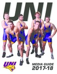 UNI Media Guide 2017-18 (Wrestling) by University of Northern Iowa