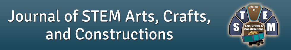 Journal of STEM Arts, Crafts, and Constructions