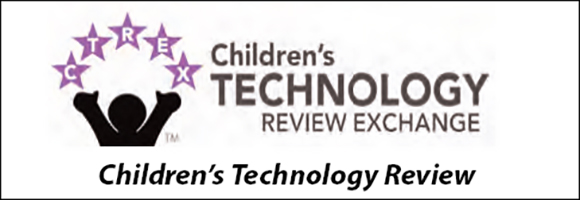 Children's Technology Review