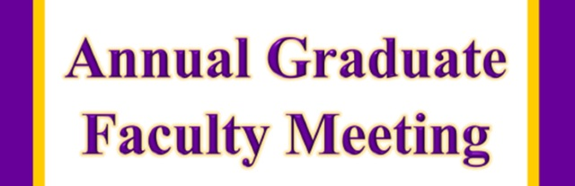 Annual Graduate Faculty Meeting & Awards Ceremony Programs