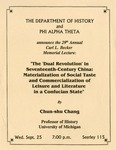 """The 29th Annual Carl L. Becker Memorial Lecture: The """"Dual Revolution"""" in Seventeenth-Century China: Materialization of Social Taste and Commercialization of Leisure and Literature in a Confucian State by University of Northern Iowa. Department of History."""