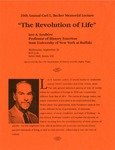 20th Annual Carl L. Becker Memorial Lecture: The Revolution of Life