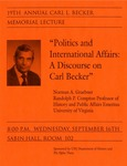 19th Annual Carl L. Becker Memorial Lecture: Politics and International Affairs: A Discourse on Carl Becker