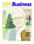UNIBusiness: The Alumni Magazine of the College of Business Administration University of Northern Iowa, 2013 by University of Northern Iowa. College of Business Administration.