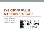 Cedar Falls Authors Festival: An Introduction by Cherie Dargan & Rosemary Beach, PowerPoint Presentation