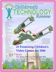 Children's Technology Review, issue 79, v14n10, October 2006