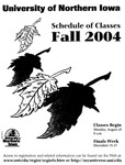 UNI Schedule of Classes, Fall 2004 by University of Northern Iowa
