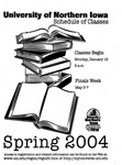 UNI Schedule of Classes, Spring 2004 by University of Northern Iowa