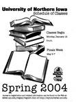 UNI Schedule of Classes, Spring 2004