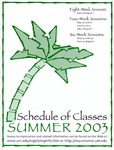 UNI Schedule of Classes, Summer 2003 by University of Northern Iowa