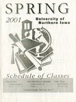 UNI Schedule of Classes, Spring 2001 by University of Northern Iowa