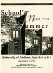 UNI Schedule of Classes, Summer 1997 by University of Northern Iowa