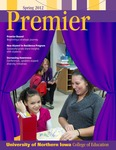 Premier, Spring 2012 by University of Northern Iowa. College of Education.