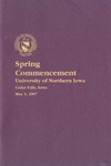 Spring Commencement [Program], May 5, 2007 by University of Northern Iowa