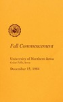 Fall Commencement [Program], December 15, 1984 by University of Northern Iowa
