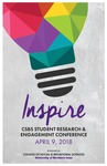 CSBS INSPIRE: Student Research & Engagement Conference [Program] April 9, 2018