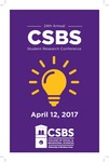 Twenty Fourth Annual CSBS Student Research Conference [Program] April 12, 2017