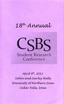 Eighteenth Annual CSBS Student Research Conference [Program] April 9, 2011