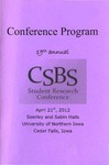 Nineteenth Annual UNI CSBS Student Research Conference Program, April 21, 2012