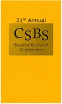 Twenty First Annual UNI CSBS Student Research Conference [Program] April 26, 2014