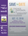Engage, Empower, Act: A Cedar Valley Conference on Diversity & Inclusion [Poster], 2018 by University of Northern Iowa. Center for Multicultural Education