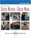 Introduction to Social Welfare and Social Work: The U.S. in Global Perspective by Katherine S. Van Wormer