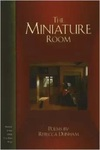 The Miniature Room: Poems by Rebecca Dunham