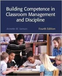 Building Competence in Classroom Management and Discipline by Annette M. Iverson