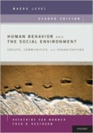Human Behavior and the Social Environment, Macro Level: Groups, Communities, and Organizations by Katherine S. Van Wormer and Fred Besthorn