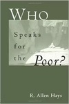 Who Speaks for the Poor?: National Interest Groups and Social Policy by R. Allen Hays