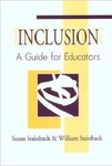 Inclusion: A Guide for Educators by Susan Bray Stainback