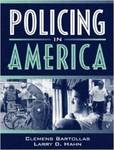 Policing in America by Clemens Bartollas and Larry D. Hahn