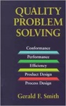 Quality Problem Solving by Gerald F. Smith