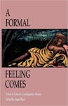 Formal Feeling Comes: Poems in Form by Contemporary Women by Annie Finch