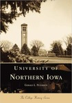 University of Northern Iowa, from the College History Series by Gerald L. Peterson