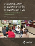Changing Minds, Changing Schools, Changing Systems: Comprehensive Literacy Design for School Improvement