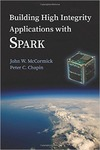 Building High Integrity Applications with SPARK by John W. McCormick and Peter C. Chapin