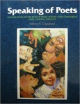 Speaking of Poets: Interviews with Poets Who Write for Children and Young Adults by Jeffrey S. Copeland