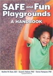 SAFE and Fun Playgrounds: A Handbook by Heather M. Olsen, Susan D. Hudson, and Donna Jean Thompson