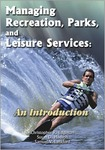 Managing Recreation, Parks, and Leisure Services : An Introduction by Christopher R. Edginton, Susan Hudson, and Sam Lankford