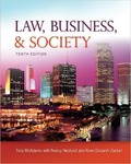 Law, Business, and Society by Tony McAdams, Nancy Neslund, and Kiren Dosanjh Zucker